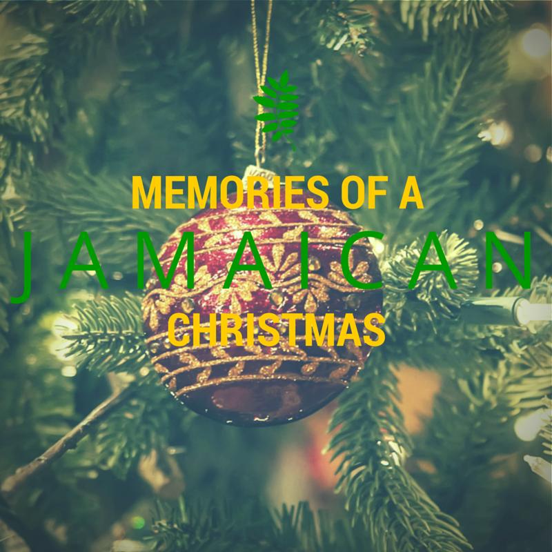 Memories Of A Jamaican Christmas – Part 1 | diGJamaica Blog