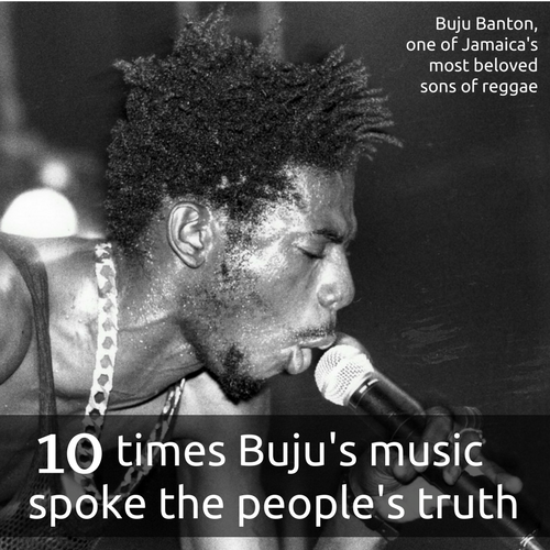 Untold Stories: 10 Times Buju Banton's Lyrics Spoke The People's